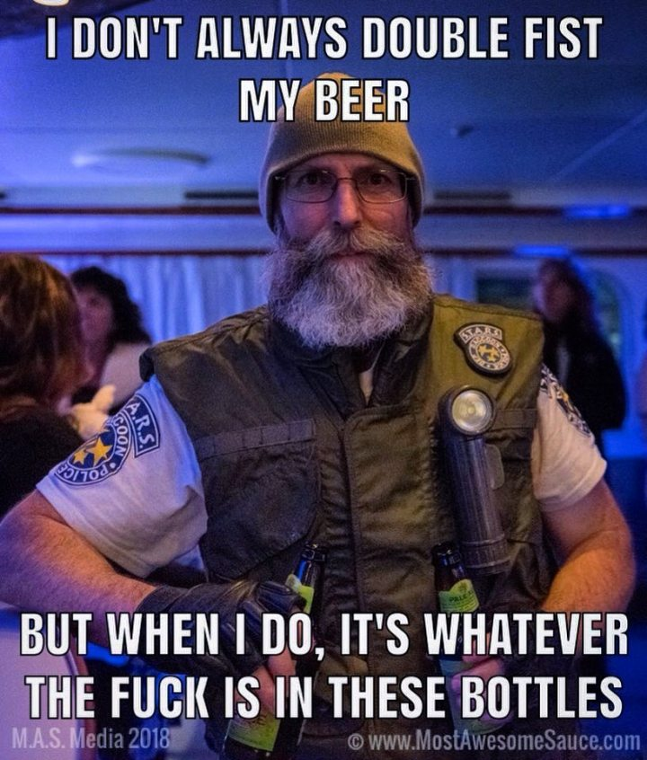 The_Most_Awesome_Man_on_the_Planet_Shane_Mausome_I_Don't_Always_Double_Fist_My_Beer_Meme